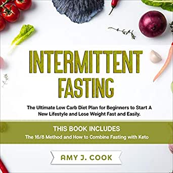 Amazon.com: Intermittent Fasting: The Ultimate Low Carb ...