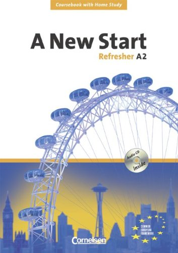 a-new-start-aktuelle-ausgabe-refresher-a2-coursebook-mit-home-study-section-und-home-study-cd