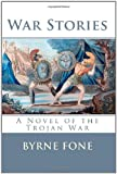 War Stories, Byrne Fone, 1453639497