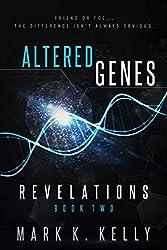 Altered Genes: Revelations