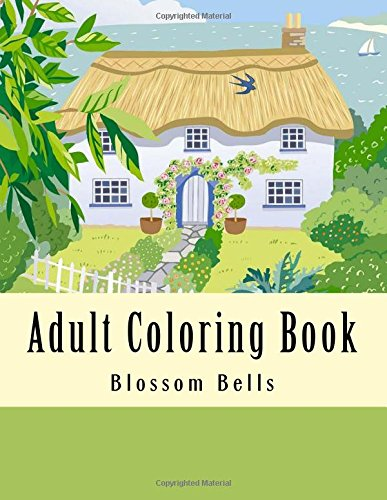 Adult Coloring Book: Jumbo Mega Coloring Book Over 150 Pages of Beautiful Gardens, Landscapes, Animals, Butterflies and More For Stress Relief (Adult Coloring Books) pdf