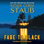 Fade to Black | Wendy Corsi Staub
