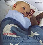 The Craft Library: Nursery Knits: 25 Easy-knit Designs for Clothes, Toys and Decorations by Zoe Mellor (February 15, 2005) Paperback