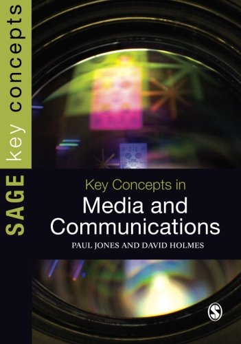 Key Concepts in Media and Communications (SAGE Key Concepts series)
