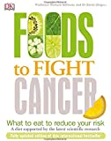 Foods To Fight Cancer: What to Eat to Help Beat Cancer