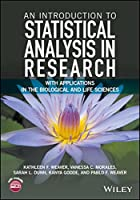 An Introduction to Statistical Analysis in Research: With Applications in the Biological and Life Sciences Front Cover