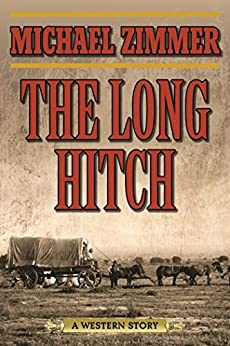 Download for free The Long Hitch: A Western Story