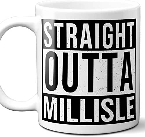 Straight Outta Millisle UK Souvenir Gift Coffee Mug. Unique I Love England City Town Lover Coffee Tea Cup Men Women Birthday Mothers Day Fathers Day Christmas. 11 oz.