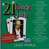 Lalo Mora 21 Black Jack Nueva Edicion Remasterizada