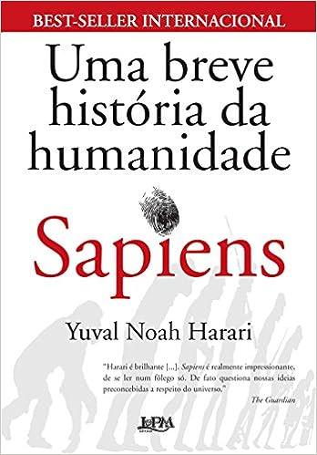 Sapiens - Uma Breve História da Humanidade - 9788525432186 ...