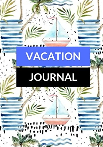 Vacation Journal Beach Fun Travellers Notebook Books Holiday