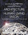 Architecture of Human Living Fascia:...