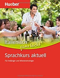 Italienisch ganz leicht Sprachkurs aktuell: Paket