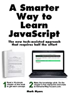A Smarter Way to Learn JavaScript Front Cover