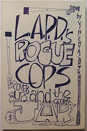 Case Dahlia Black (Lapd's Rogue Cops: Black Dahlia Murder Case by Vincent A. Carter (February 19,1993))