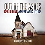 img - for Out of the Ashes: Rebuilding American Culture book / textbook / text book