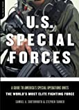 img - for U.S. Special Forces: A Guide to America's Special Operations Units-The World's Most Elite Fighting Force book / textbook / text book