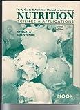 Study Guide to Accompany Nutrition, Smolin, 0030194628