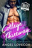College Threeway: A First Time Gay Romance (Bareback University)
