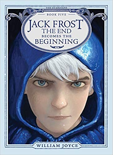 Jack Frost: The End Becomes the Beginning (5) (The Guardians