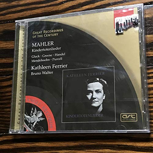 Mahler: Kindertotenlieder / Gluck / Greene / Handel / Mendelssohn / Purcell (Great Recordings of the Century) by EMI Classics