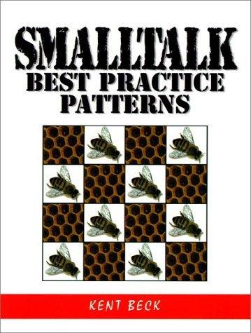 Smalltalk Patterns: Best Practices: 1st (First) Edition