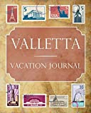 Valletta Vacation Journal: Blank Lined Valletta Travel Journal/Notebook/Diary Gift Idea for People Who Love to Travel