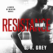 Resistance on Ice: Boys of Winter, Book 2 | S.R. Grey