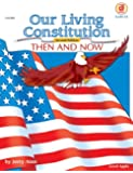 Our Living Constitution, Grades 5 to 8 (American History)