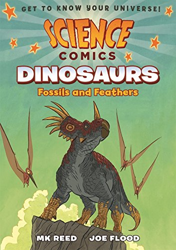 Science Comics: Dinosaurs: Fossils and