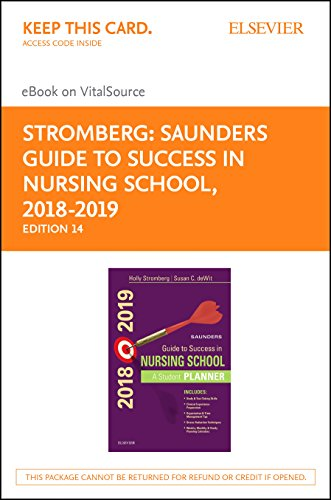 Saunders Guide to Success in Nursing School, 2018-2019 - Elsevier eBook on VitalSource Retail Access Card: A Student Planner, (Stromberg Printed)
