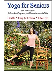 Yoga for Seniors with Jane Adams (2nd edition): Improve Balance, Strength & Flexibility with Gentle Senior Yoga, now with 3 complete practices.