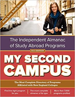 Book My Second Campus: The Independent Almanac of Study Abroad Programs (the Most Complete Directory of Programs Affiliated with New England