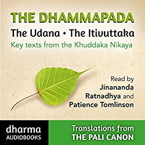 The Dhammapada, The Udana, The Itivuttaka Audiobook