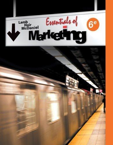 (Essentials of Marketing by Lamb, Charles W., Hair, Joe F., McDaniel, Carl 6th edition (2008) Paperback)