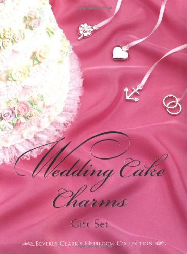 Wedding Cake Charms Gift Set (Miniature Editions) (Miniature Clark Beverly Book)