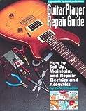 img - for Guitar Player Repair Guide book / textbook / text book