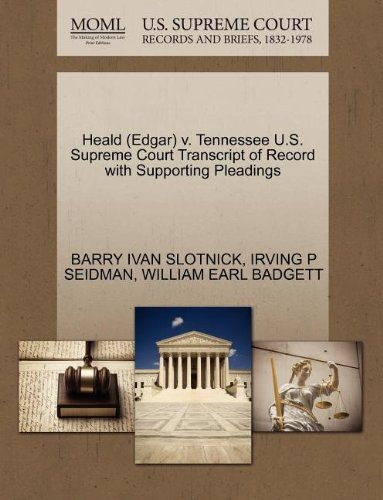Heald (Edgar) v. Tennessee U.S. Supreme Court Transcript of Record with Supporting Pleadings