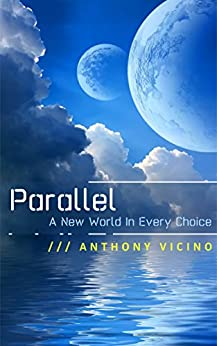 Parallel: A Novella by [Vicino, Anthony]