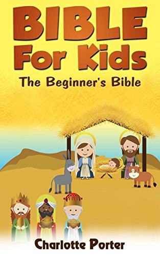 Bibles : The Beginner's Bible ( Bible for Kids book 2) (Bible History For Kids compare prices)