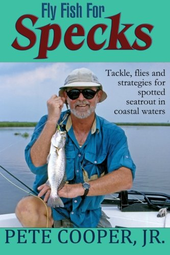 Fly Fish For Specks (Cooper Pete)