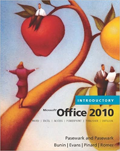 Microsoft Office 2010: Introductory (Microsoft Office 2010 Print ...