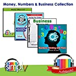 Money, Numbers & Business Collection: 4 Titles: Money: What Is It?; Numbers: Thinking with Them; Business: What is It?; Money: Teaching Your Children About It | Deaver Brown
