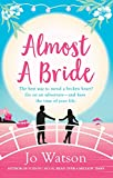 Almost a Bride (Destination Love Book 2) (English Edition)