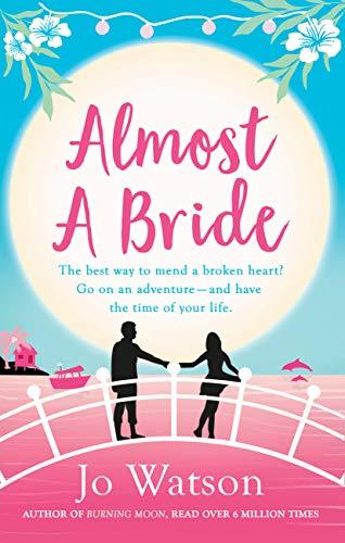 Almost a Bride (Destination Love Book 2) (English Edition)