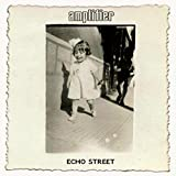 Amplifier: Echo Street (Audio CD)