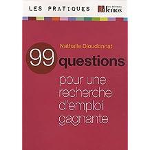 90 QUESTIONS POUR UNE RECHERCHE D'EMPLOI GAGNANTE