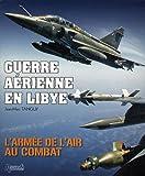 Guerre aéRienne en Libye, Jean-Marc Tanguy, 2352502195