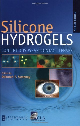 Silicone Hydrogels: Continuous Wear Contact Lenses, 2e by Deborah F. Sweeney PhD FAAO (2004-08-24) (Silicone Hydrogel)