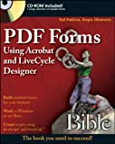 PDF Forms Using Acrobat and LiveCycle Designer, Ted Padova and Angie Okamoto, 047040017X
